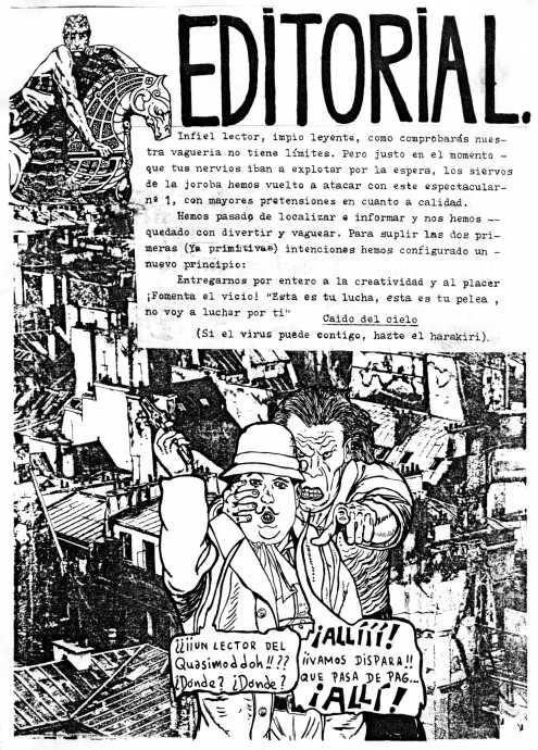 Esta editorial también estaba currada. Una copia de un dibujo de Moebius para cazar al lector y una delcaración d principios.