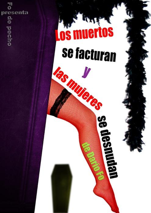 El cartel de la obra representada por Fo de Pecho.