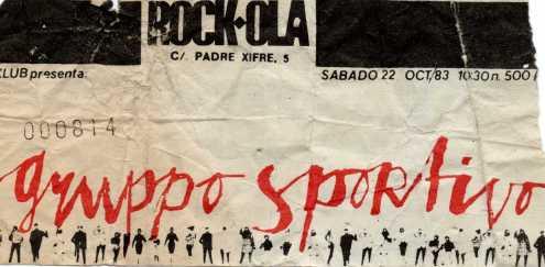 Esta es la entrada con la que disfrute de Gruppo Sportivo en el Rock-Ola.  ¿Año?  A finales de los 70 sería.