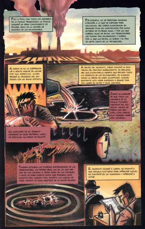La adaptación al cómic de La Jungla, por Peter Kuper.  Al igual que Sinclair, Kuper es un activista político comprometido.
