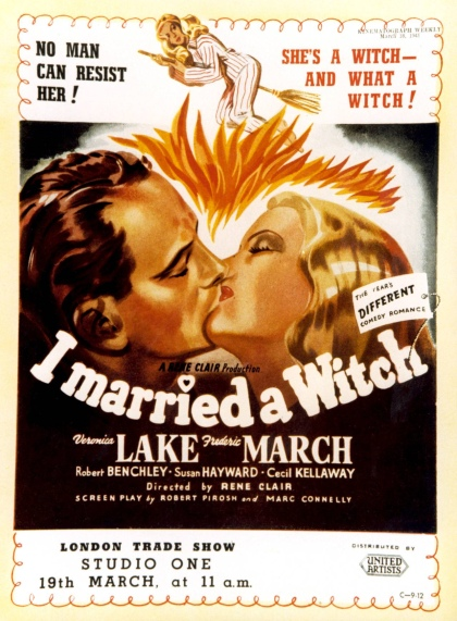 I Married a Witch. Otro cartel de la comedia, que sigue insuperable a pesar de las versiones de TV y la posterior con Nicole Kidman.